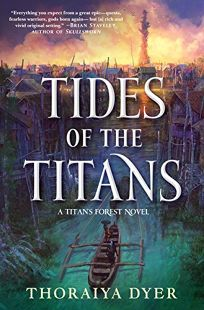 Tides of the Titans Titan's Forest #3