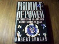 Riddle of Power: Presidential Leadership from Truman