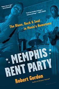 Memphis Rent Party: The Blues