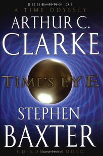 TIMES EYE: Book One of a Time Odyssey