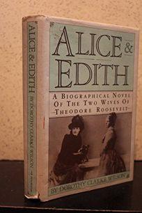 Alice & Edith