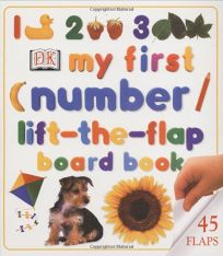 My First Numbers Lift-The-Flap Board Board Book