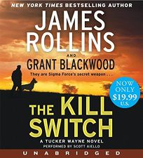 The Kill Switch Low Price CD: A Tucker Wayne Novel