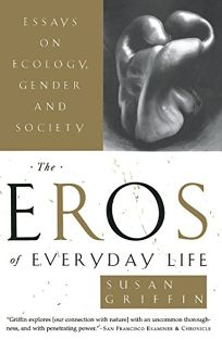 nonfiction book review the eros of everyday life essays on  the eros of everyday life essays on ecology