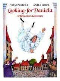 Looking for Daniela: A Romantic Adventure