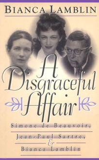 A Disgraceful Affair: Simone de Beauvoir
