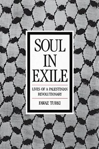 Soul in Exile Soul in Exile: Lives of a Palestinian Revolutionary Lives of a Palestinian Revolutionary