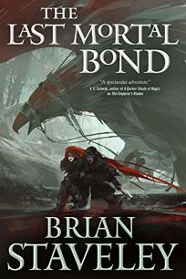 The Last Mortal Bond: Chronicle of the Unhewn Throne