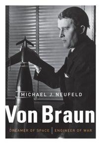 Von Braun: Dreamer of Space