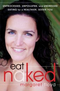 Eat Naked: Unprocessed