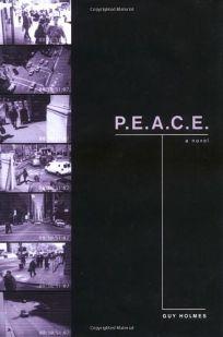 P.E.A.C.E.: A Novel of Police Terror