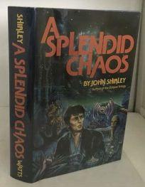 A Splendid Chaos: An Interplanetary Fantasy