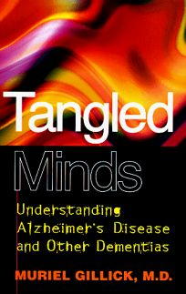 Tangled Minds: Understanding Alzheimers Disease and Other Dementias