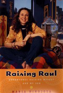 Raising Raul: Adventures Raising Myself and My Son