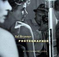 Yul Brynner Photographer