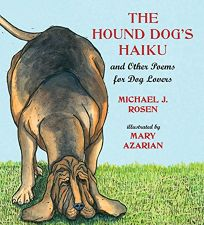 The Hound Dogs Haiku and Other Poems for Dog Lovers
