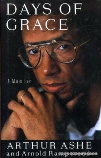 Days of Grace: A Memoir