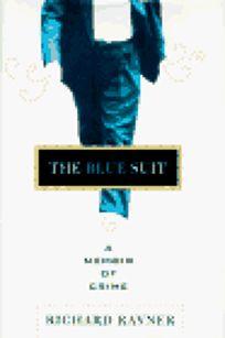 The Blue Suit: A Memoir of Crime