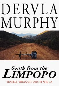South from the Limpopo: Travels Through South Africa