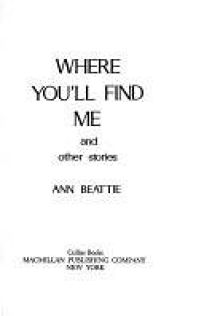 Where Youll Find Me and Other Stories