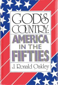 Gods Country: America in the Fifties