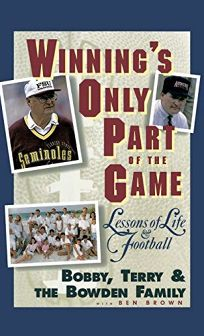 Winnings Only Part of the Game: Lessons of Life and Football