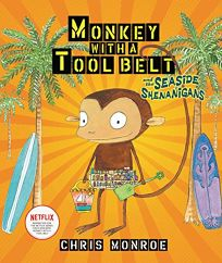 Monkey with a Tool Belt and the Seaside Shenanigans