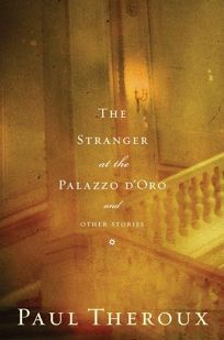 THE STRANGER AT THE PALAZZO DORO: And Other Stories