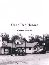 ONCE TWO HEROES