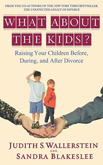 What about the Kids?: Raising Your Children Before