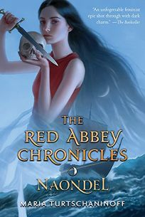 Naondel: The Red Abbey Chronicles Book 2