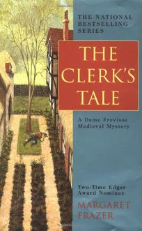 THE CLERKS TALE: A Dame Frevisse Medieval Mystery