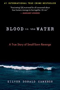 Blood in the Water: A True Story of Small-Town Revenge