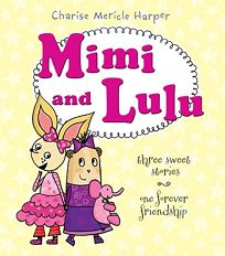 Mimi and Lulu: Three Sweet Stories