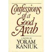 Confessions of a Good Arab
