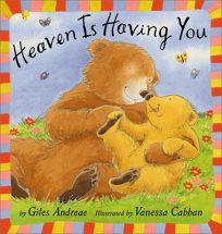 HEAVEN IS HAVING YOU