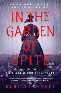 In the Garden of Spite: A Novel of the Black Widow of LaPorte