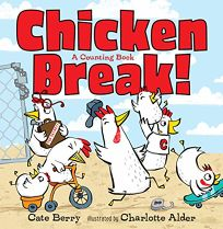 Chicken Break! A Counting Book