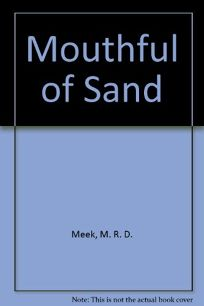 A Mouthful of Sand