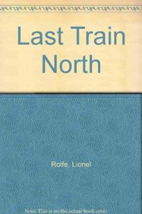 Last Train North