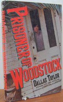 Prisoner of Woodstock