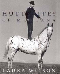 Hutterites of Montana