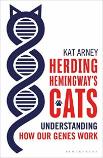 Herding Hemingway's Cats: Understanding How Our Genes Work