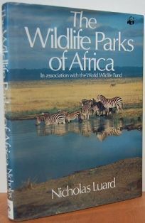 The Wildlife Parks of Africa