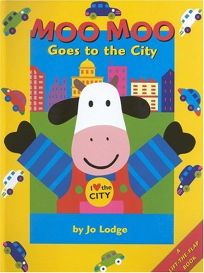 Moo Moo Goes to the City