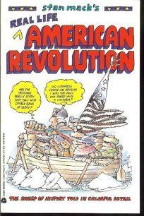 Stan Macks Real Life American Revolution
