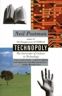 the cultural surrender of privacy to technology Technopoly the surrender of culture to technology technopoly the surrender of culture to technology - title ebooks : technopoly the surrender of culture.