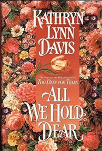 All We Hold Dear