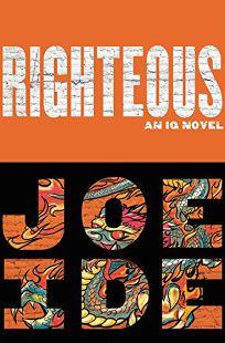 Righteous: An IQ Novel