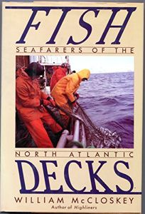Fish Decks: Seafarers of the North Atlantic